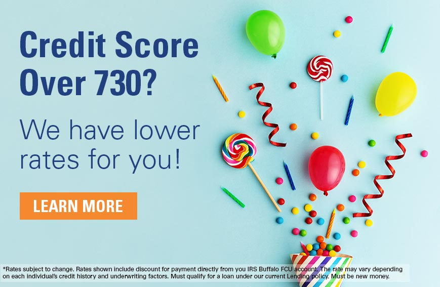 New Rates for members with credit scores of 730 or more!